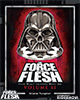 The Force in the Flesh Volume II Book