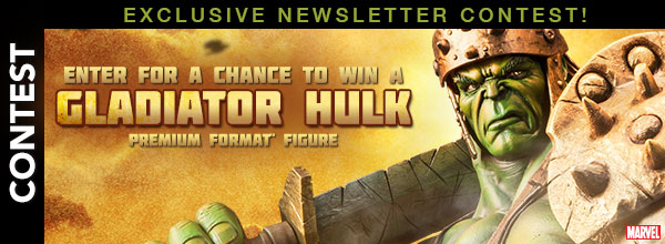 Exclusive Newsletter Contest: Enter for a chance to win a Gladiator Hulk Premium Format Figure
