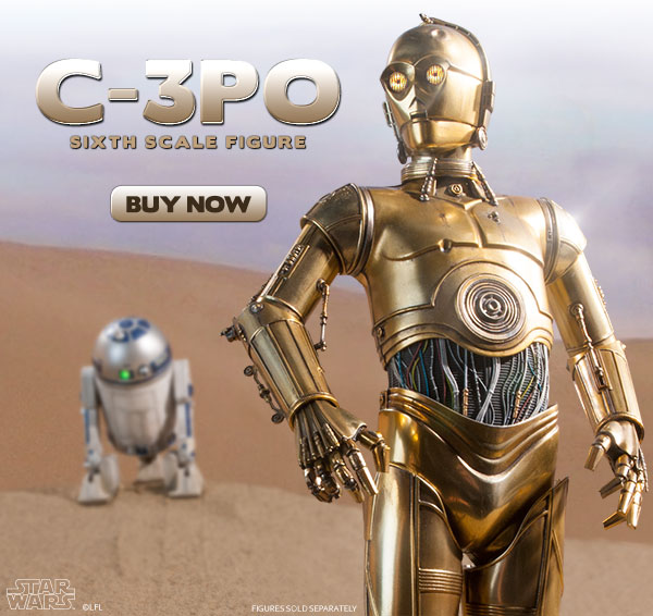 Available now - C-3PO Sixth Scale Figure!