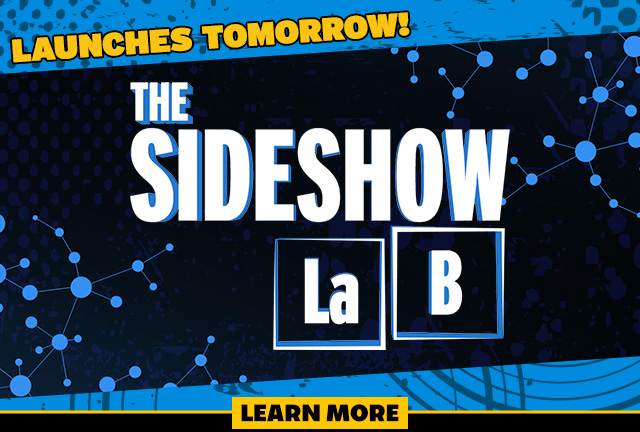 Sideshow Lab launches tomorrow!