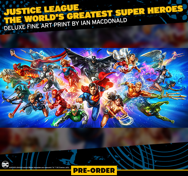 Justice League: The World's Greatest Super Heroes by Ian MacDonald