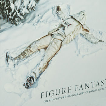 Figure Fantasy: The Pop Culture Photography of Daniel Picard Collectors Edition Book