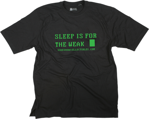 Sideshow Collectibles Sleep is for the Weak T-Shirt Apparel