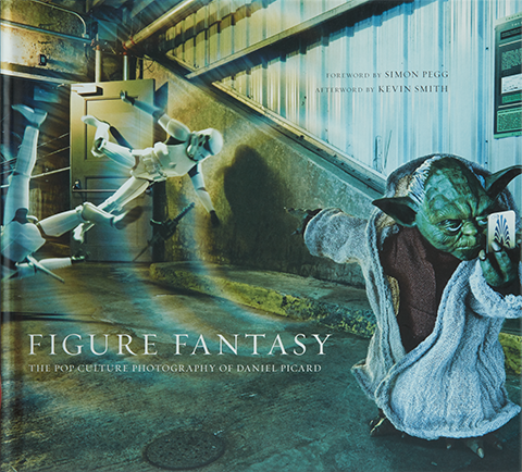 Sideshow Collectibles Figure Fantasy: The Pop Culture Photography of Daniel Picard Book