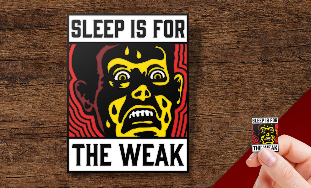Gallery Feature Image of Sleep is for the Weak Collectible Pin - Click to open image gallery