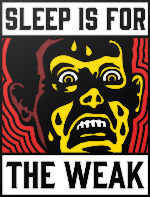 Sideshow Collectibles Sleep is for the Weak Collectible Pin
