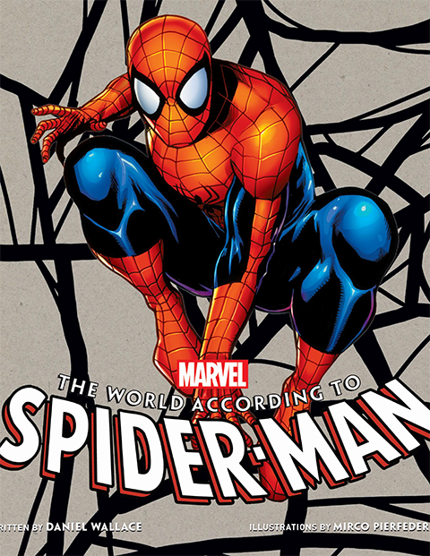 Insight Editions The World According to Spider-Man Book