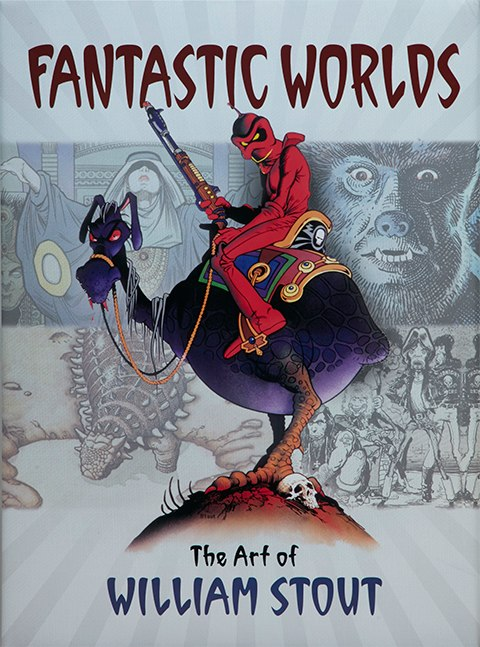 Insight Editions Fantastic Worlds The Art of William Stout Proprietary Edition Book
