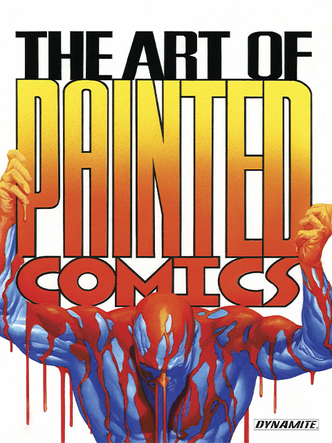 Dynamite Entertainment The Art of Painted Comics Book