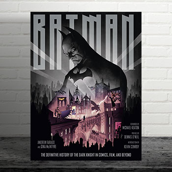 Batman: The Definitive History of the Dark Knight in Comics, Film, and Beyond Book