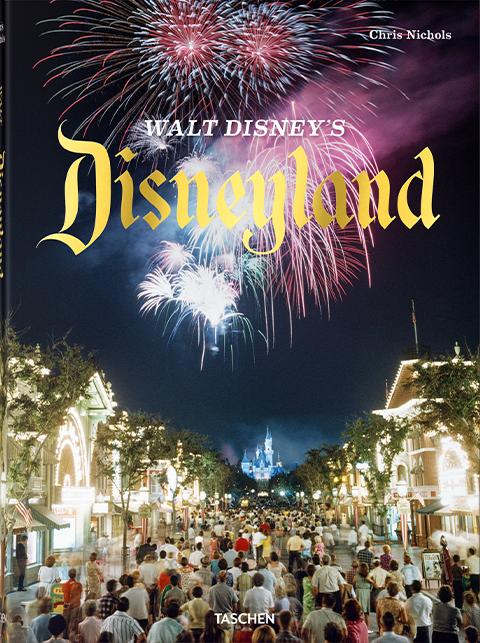 TASCHEN Walt Disney's Disneyland Book