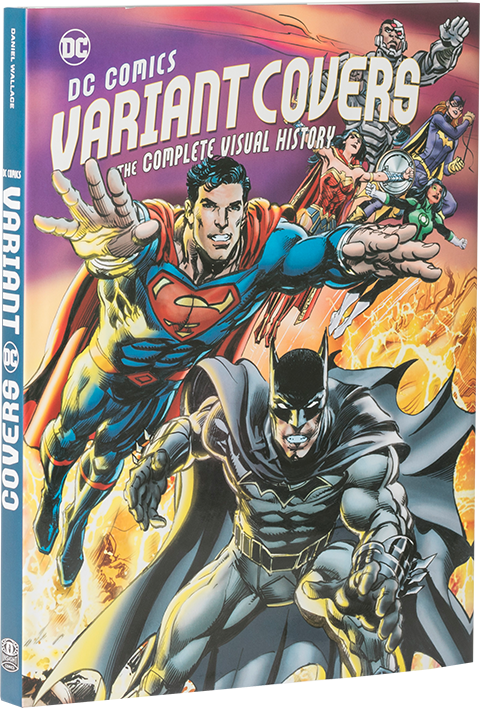 Insight Editions DC Comics Variant Covers: The Complete Visual History Book