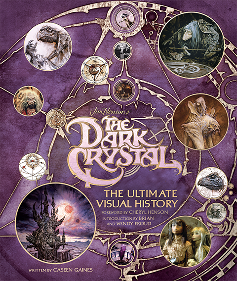 Insight Editions The Dark Crystal: The Ultimate Visual History Book