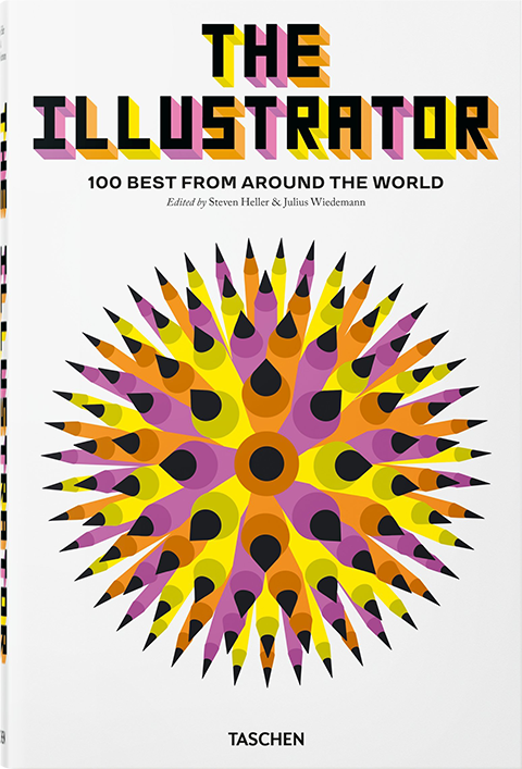 TASCHEN The Illustrator: 100 Best from Around the World Book