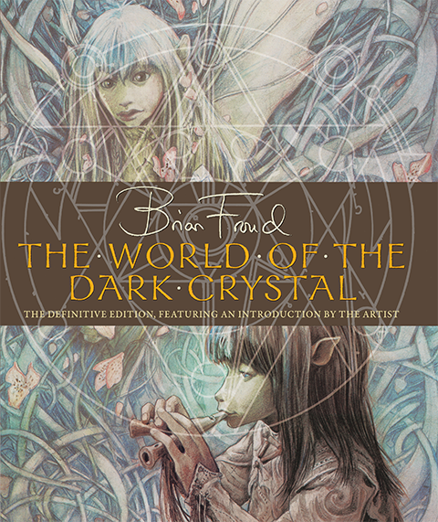 Insight Editions The World of the Dark Crystal Book