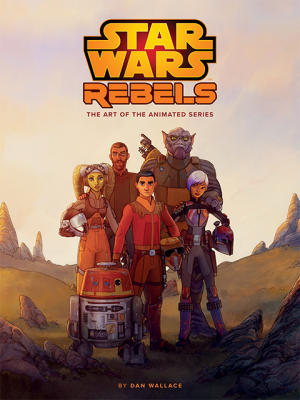 The Art of Star Wars Rebels Book
