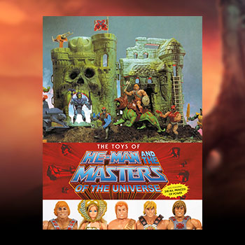The Toys of He-Man and the Masters of the Universe Book