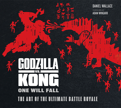 Insight Editions Godzilla vs Kong: One Will Fall: The Art of the Ultimate Battle Royal Book
