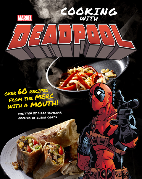 Insight Editions Marvel Comics: Cooking with Deadpool Book