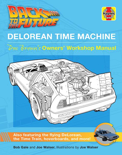 Insight Editions Back to the Future: DeLorean Time Machine Book