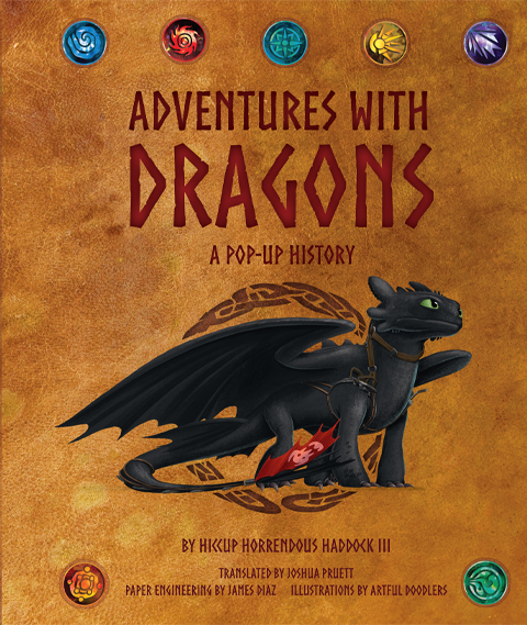 Insight Editions DreamWorks Dragons: Adventures with Dragons: A Pop-Up History Book