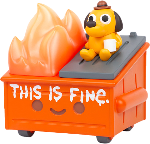 """100% Soft """"This is Fine"""" Dumpster Fire Vinyl Collectible"""