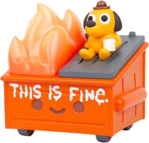 """""""This is Fine"""" Dumpster Fire Vinyl Collectible"""