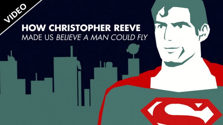 How Christopher Reeve made us believe a man could fly
