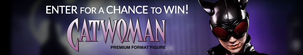 Catwoman Premium Format Figure Giveaway!