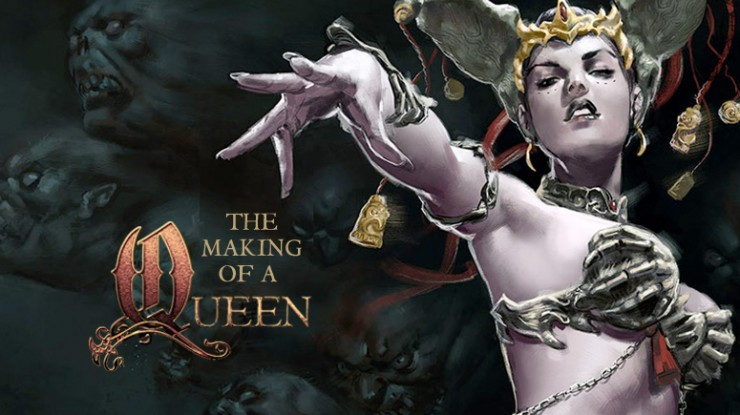 The Making of a Queen