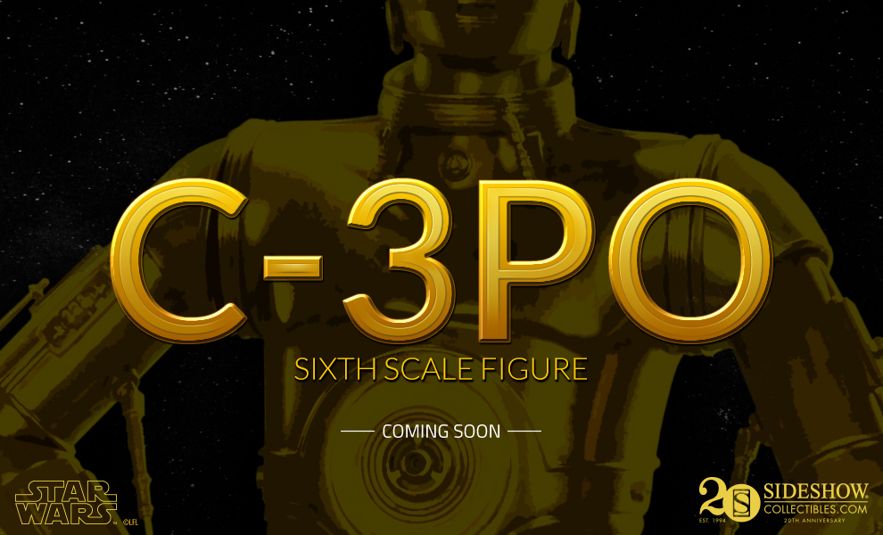 [Sideshow] Star Wars: C-3PO Sixth Scale Figure Preview_C3PO