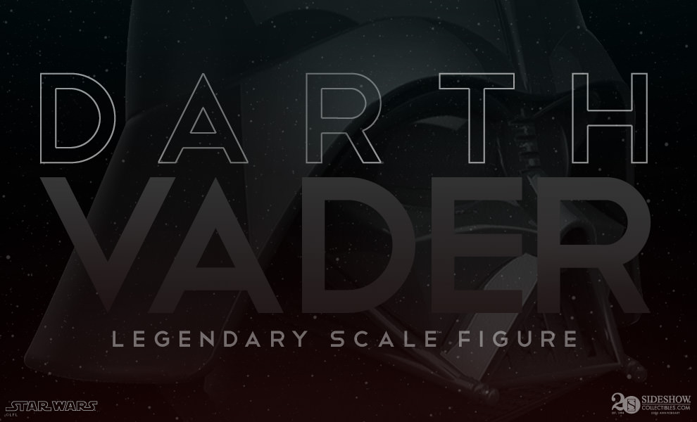 Darth Vader Legendary Scale Figure