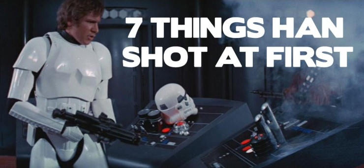 7 Things Han Shot at First