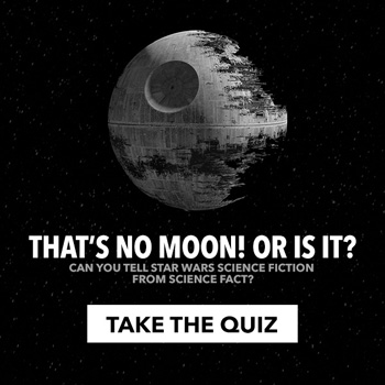 That's no moon …Or is it? Star Wars trivia time!