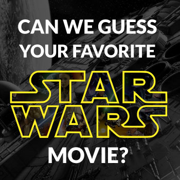 Can we guess your favorite Star Wars movie?
