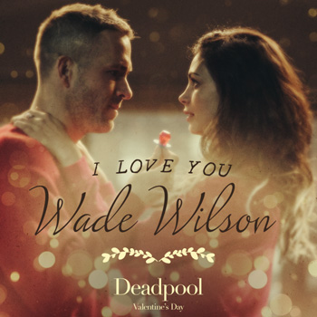How fans are tricking unsuspecting girlfriends into seeing Deadpool for Valentine's Day