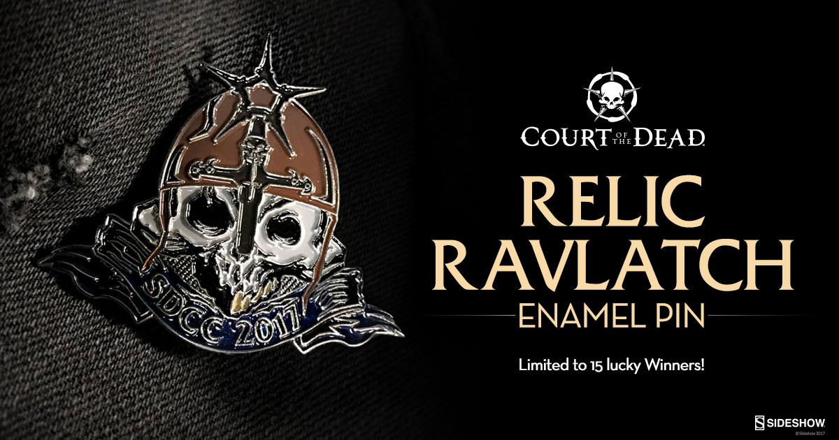 Court of the Dead Relic Ravlatch Exclusive SDCC Pin Giveaway