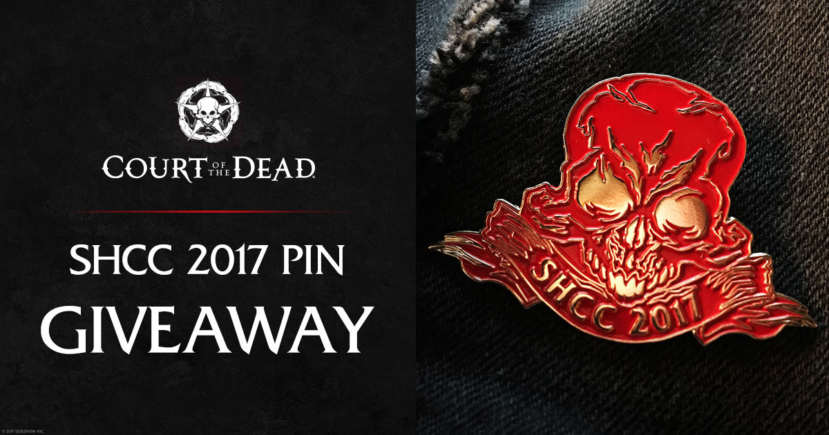 2017 Shanghai Comic-Con Court of the Dead Pin Giveaway