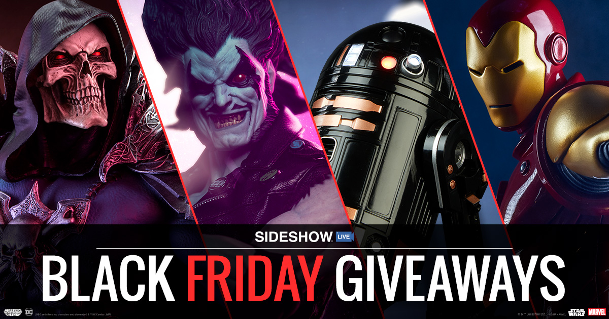Sideshow Live Black Friday 2017 Giveaway