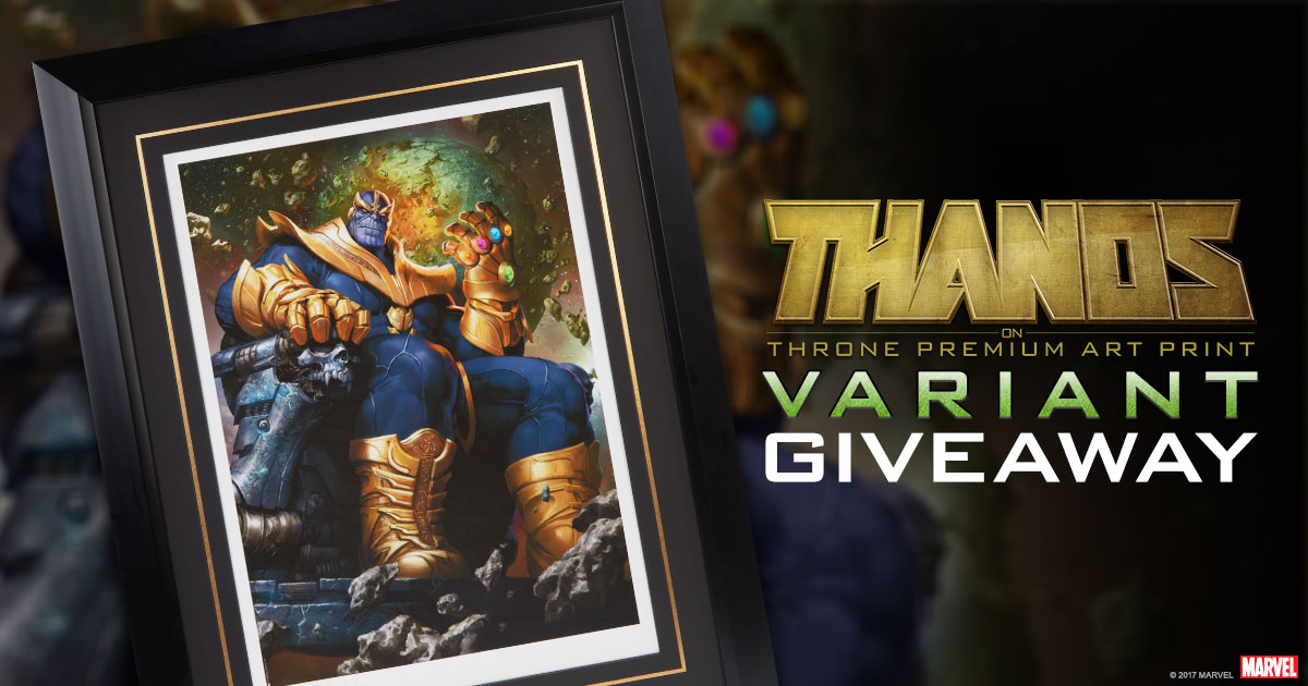 Thanos on Throne Variant Art Print Giveaway