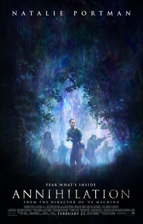 New Annihilation Film Poster Issues Warning of Fear