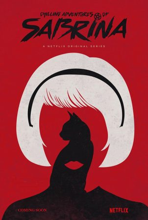 Netflix Releases First Chilling Adventures of Sabrina Poster