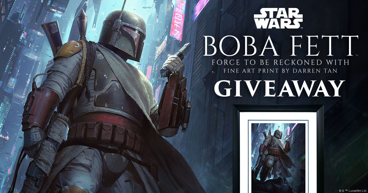 Boba Fett A Force to be Reckoned With Print Giveaway