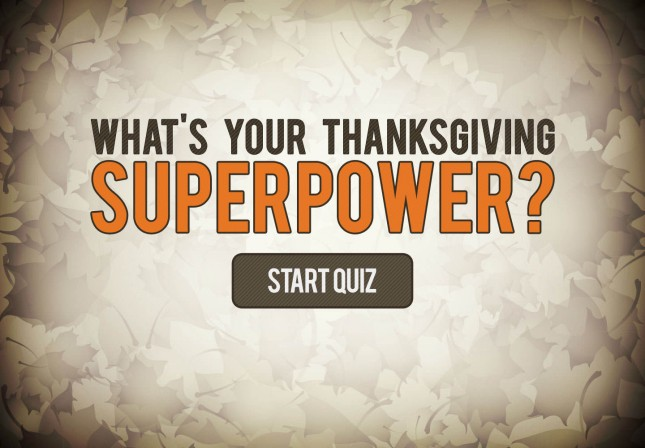 What's your Thanksgiving superpower?