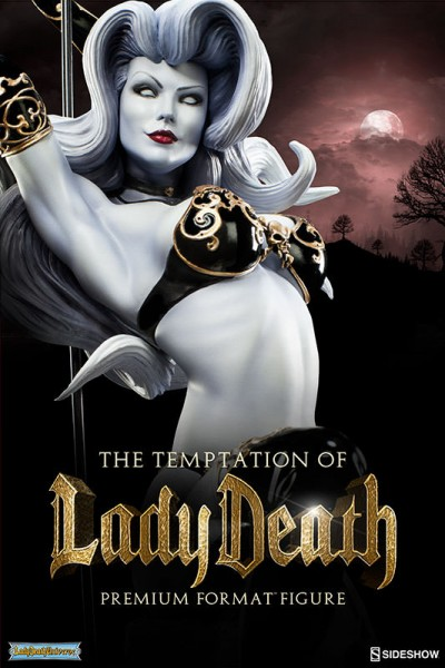 You cannot escape the Temptation of Lady Death!