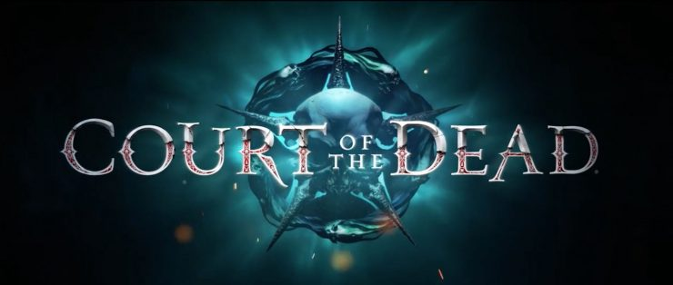 A new trailer for the Court of the Dead!