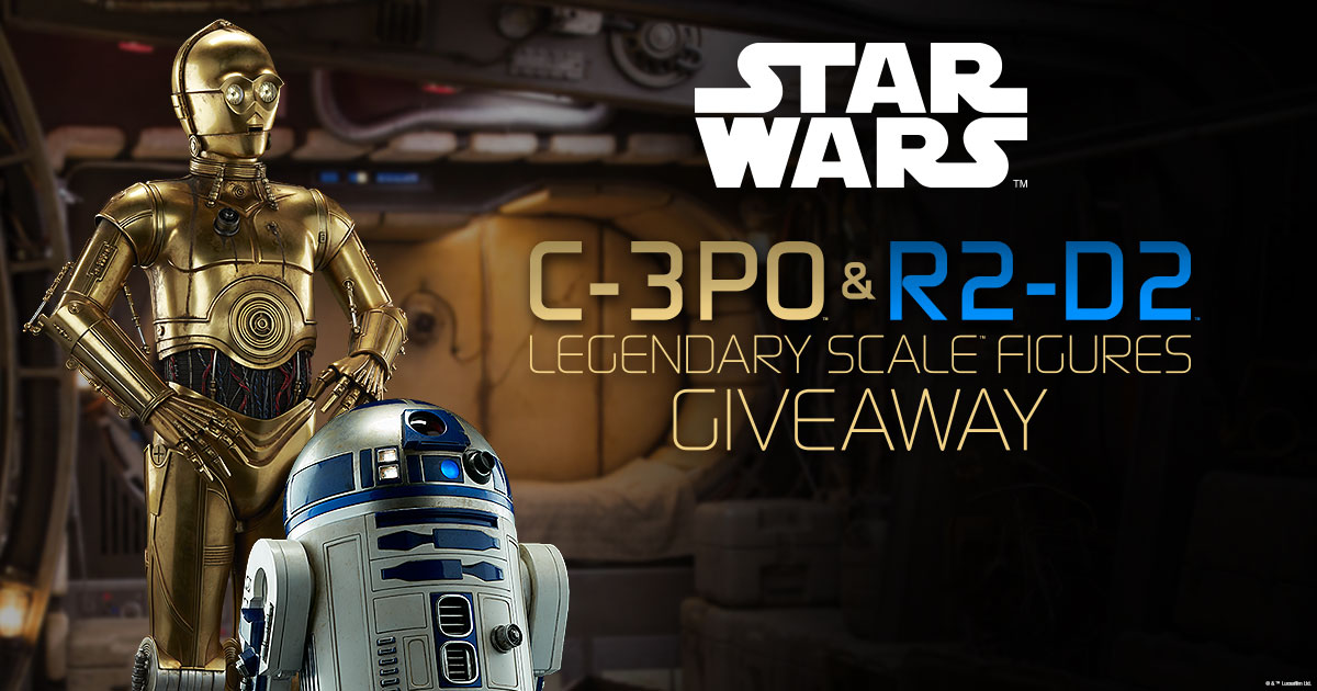 C-3PO and R2-D2 Legendary Scale Figures Giveaway
