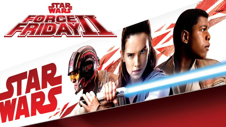 Star Wars Force Friday 2 Announced!