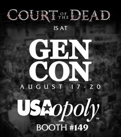 Come see Court of the Dead with USAopoly at GenCon 2017