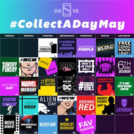 Join Collect A Day May 2018 With Sideshow on Instagram- 31 Prizes in 31 Days!